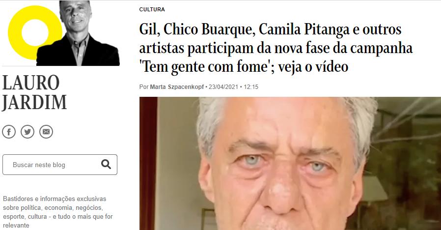 O Globo – Gil, Chico Buarque, Camila Pitanga e outros artistas participam da nova fase da campanha 'Tem gente com fome'; veja o vídeo