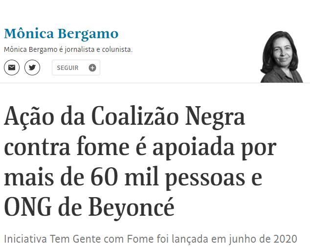 Folha de S. Paulo/ Monica Bergamo – Ação da Coalizão Negra contra fome é apoiada por mais de 60 mil pessoas e ONG de Beyoncé